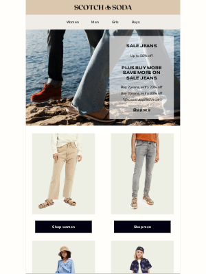 Scotch & Soda - Your favorite jeans on sale: 50% off + EXTRA 30% off when you buy more jeans