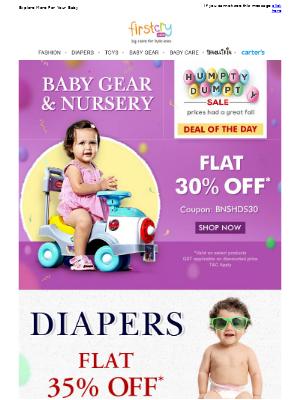 Humpty Dumpty Sale > Baby Gear & Nursery: Flat 30% OFF