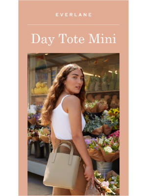 The Day Tote Goes Mini