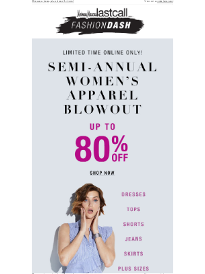 Neiman Marcus Last Call - WOMEN'S APPAREL BLOWOUT! Up to 80% off