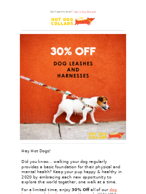 LAST DAY! 30% Off all Dog Leashes & Harnesses!
