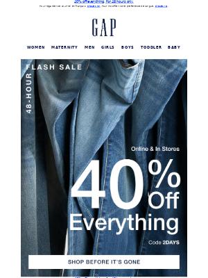 Gap (CA) - Announcing a 48-hour sale! NO EXCLUSIONS