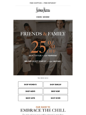 Neiman Marcus - Don't let Friends & Family savings pass you by!