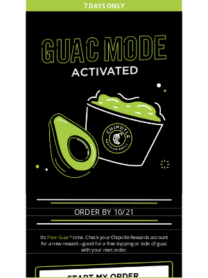 Chipotle Mexican Grill - Guac Mode Activated: go get your FREE GUAC 🥑
