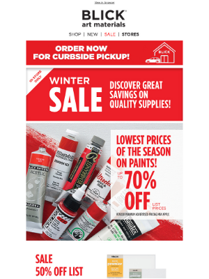 Blick Art Materials - Our Winter Sale is ON! ☃