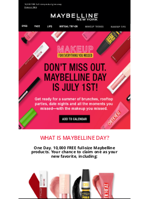 Maybelline - Reminder Maybelline Day is Tomorrow: July 1st