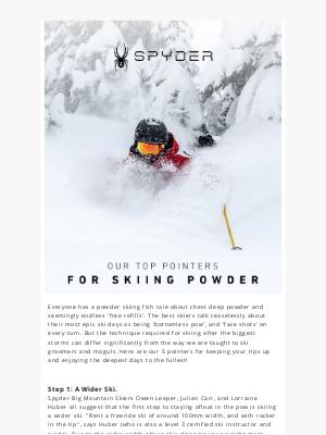 Spyder Active Sports - Trying to Ski Powder Like a Pro?