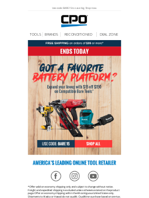 CPO Outlets - Final Day! $15 Off $150 on Bare Tools
