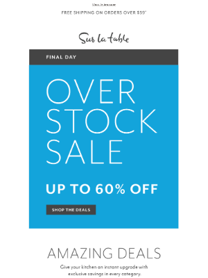 Sur La Table - Our Overstock Sale ends tonight—up to 60% off.