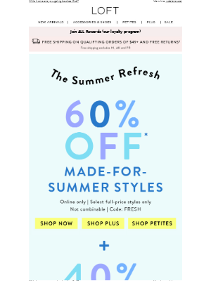 60% OFF made-for-summer styles + 40% OFF comfy faves