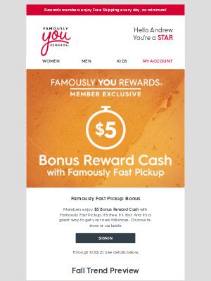 Famous Footwear - 🍂$5 Bonus Reward Cash is falling your way