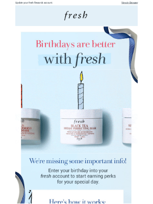 Don't miss out on birthday perks! 🎂
