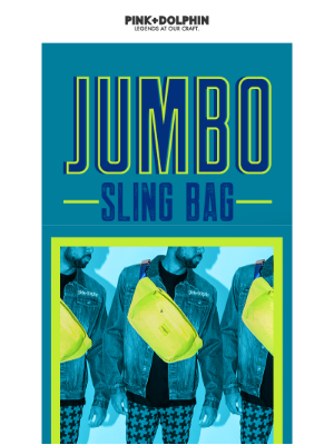 Now Available! Shop the Jumbo Sling Bag Capsule! 🌊🌊🌊