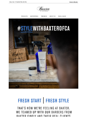 Baxter Of California - Get Fresh With Baxter