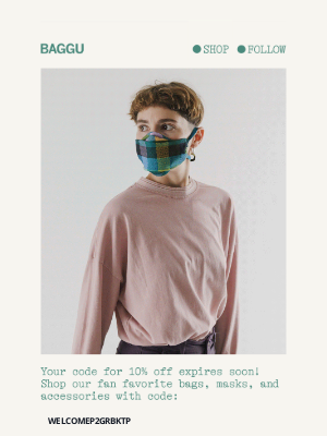 BAGGU - Your code for 10% off expires soon!