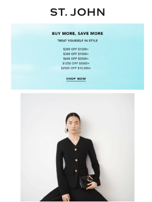 St. John Knits - Buy More Save More: Up to $2500 Off