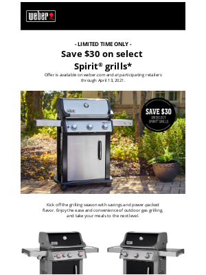 Weber - Last call to save $30 on select Spirit grills!