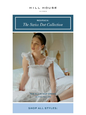 Hill House Home - RESTOCK: The Swiss Dot Nap Dress Collection