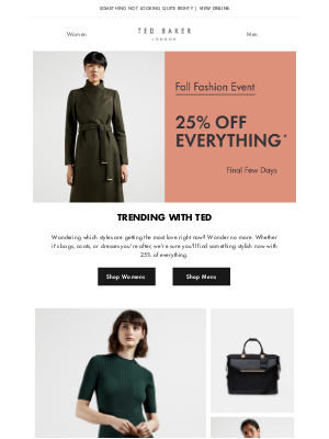 Ted Baker (UK) - Bestselling fall styles at 25% off