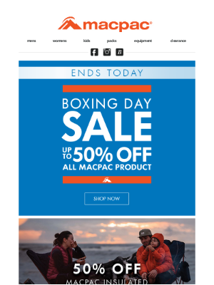 Macpac (New Zealand) - Our Boxing Day Sale ENDS TONIGHT!✅