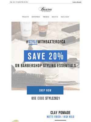 Baxter Of California - %%Get 20% Off Sitewide!