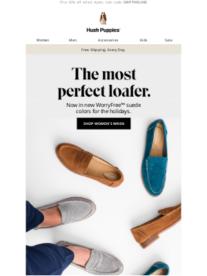 Hush Puppies - Our most-loved loafer, now in new suede colors.