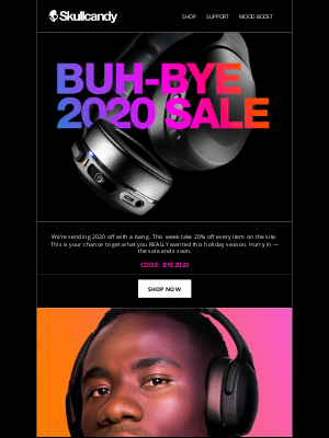 Skullcandy Inc. - It's time to say buh-bye to 2020...