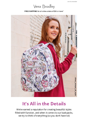 Vera Bradley - It's time to start exploring, from the great outdoors to your hometown hangouts!