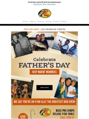 Bass Pro Shops - What's better than a dad joke? A gift from Bass Pro Shops