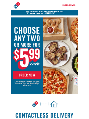 Domino's Pizza - Mix & Match 2 or more items for only $5.99 each 🍕