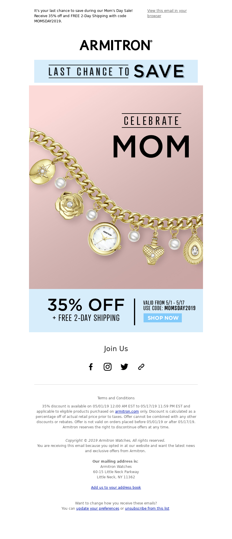 It's your last chance to save during our Mom's Day Sale! Receive 35% off an