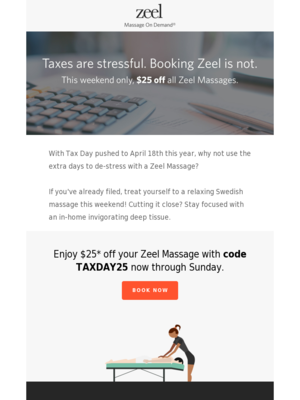 Tax Day is no sweat with a $25 deduction from Zeel!