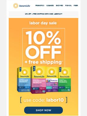 Renew Life - Labor Day Savings—Enjoy 10% Off + Free Shipping