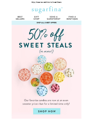 50% Off or More 🍬 Sweets Added!