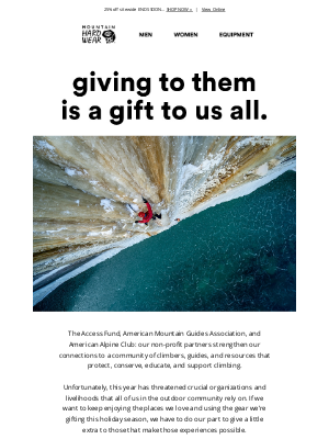 Mountain Hardwear - Giving to these organizations is a gift to us all.