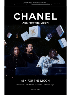 Chanel (UK) - Ask for the moon.