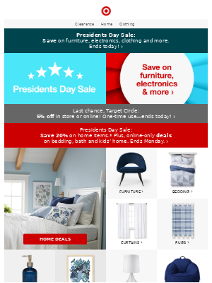 Ends today! 20% off home & clothing + more Presidents Day deals.