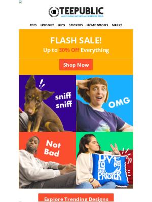 TeePublic - Flash Sale!