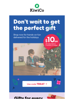 Kiwi Co. - Great gifts for the holidays! Get up to $15 off a KiwiCo Subscription