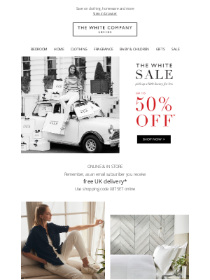 The White Company - Sale starts today! Up to 50% off