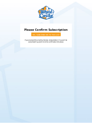 White Castle - White Castle: Please Confirm Subscription
