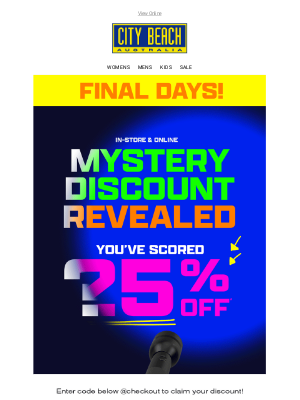 City Beach Australia - FINAL DAYS ⏰ Claim your 25% OFF Mystery Discount!