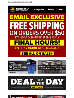 Northern Tool + Equipment - Last Chance To Get Your Exclusive Offer: Free Shipping!