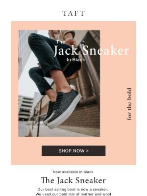 Taft - NEW: The Jack Sneaker in Black 🔥