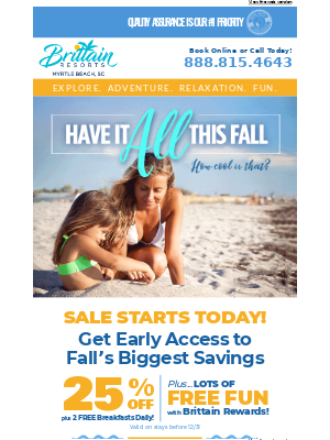 Brittain Resorts & Hotels - Get early access to fall's BIGGEST savings!
