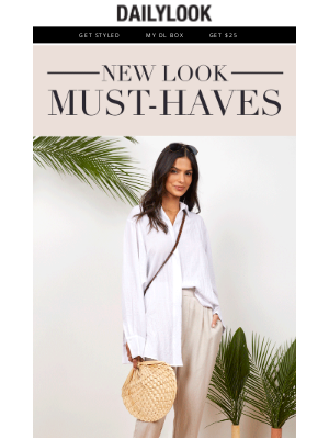 DailyLook - Your May Must-Haves Just Dropped!