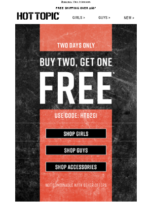 Hot Topic - Buy 2, Get 1 FREE Sitewide! Whatcha waiting for?