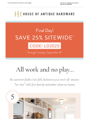 House of Antique Hardware - Final Day to Save 25% Sitewide