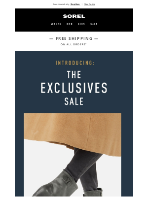 SOREL - Here's 25% off our Exclusives.