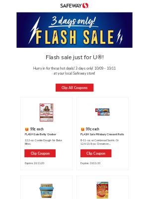 Safeway - Weekend flash sale just for U®!